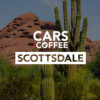 Group logo of Cars and Coffee Scottsdale